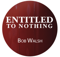 Entitled To Nothing